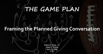 The Game Plan: Framing the Planned Giving Conversation