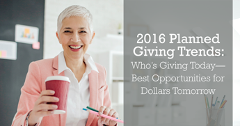 2016 Planned Giving Trends