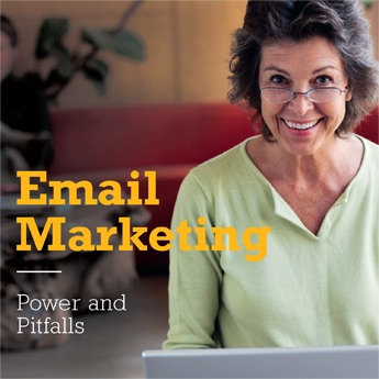 Email Marketing: Power and Pitfalls